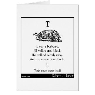T was a tortoise card