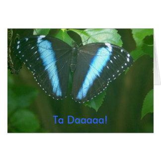 Ta Daaaaa Greeting Card
