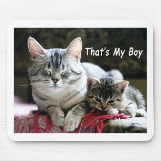 Tabby Cat That's My Boy Mouse Pad