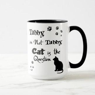Tabby or Not Tabby Shakespeare Cat Lover Mug