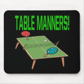 Table Manners Mousepads
