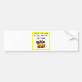 table tennis bumper sticker