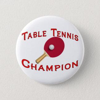 Table Tennis Champion 6 Cm Round Badge