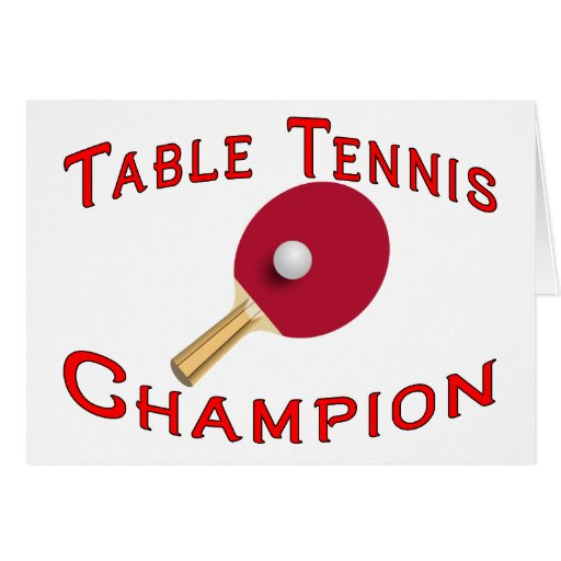 Table Tennis Champion Greeting Cards