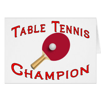 Table Tennis Champion Greeting Card