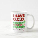 Tacky Obsessive Christmas Disorder Mugs