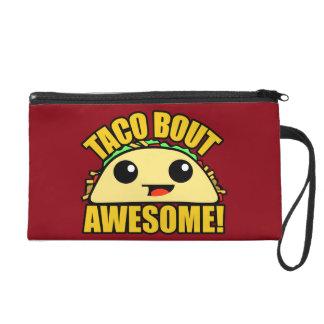 Taco Bout Awesome Wristlet