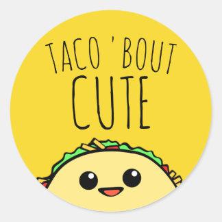 Taco Bout Cute Cutsie Classic Round Sticker