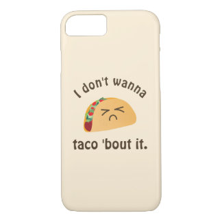 Taco 'Bout It Funny Word Play Food Pun Humor iPhone 8/7 Case