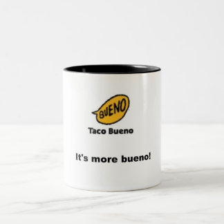 taco bueno Two-Tone coffee mug