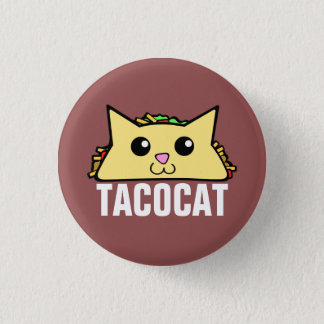 Taco Cat 3 Cm Round Badge