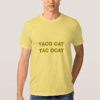 TACO CAT TAC OCAT TEE SHIRTS