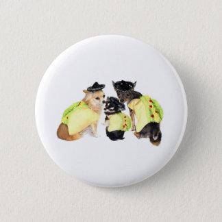 Taco Chihuahuas 6 Cm Round Badge