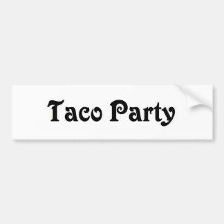Taco Party Bumper Stickers