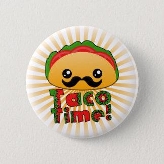 Taco Time 6 Cm Round Badge