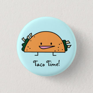Taco Time Pin Button
