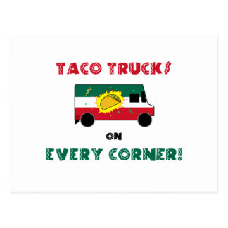 Taco Trucks On Every Corner Postcard