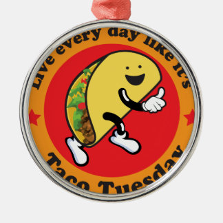 Taco Tuesday Every Day Silver-Colored Round Decoration