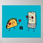 Taco vs Burrito Poster