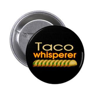 Taco Whisperer Pins