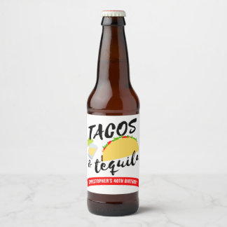 Tacos and Tequila Birthday Party Beer Bottle Label