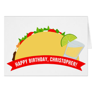 Tacos and Tequila Card