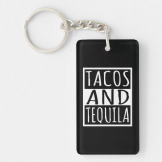 Tacos And Tequila Key Ring