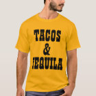 Tacos And Tequila T-Shirt