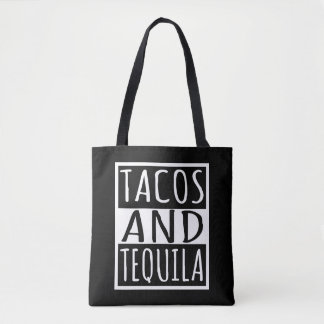 Tacos And Tequila Tote Bag