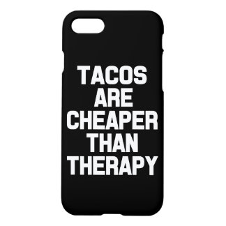 Tacos are cheaper than therapy funny phone case