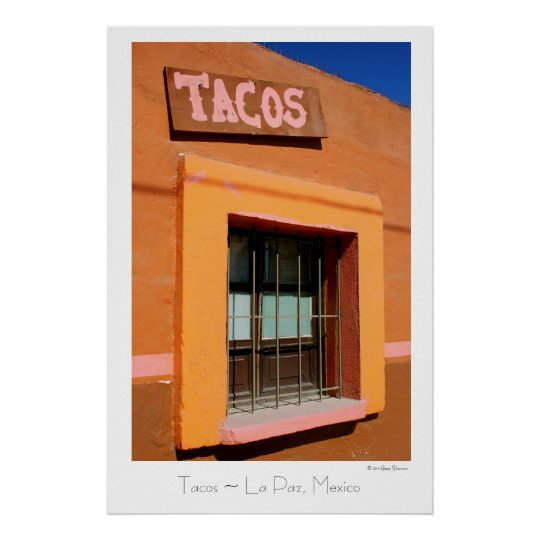 Tacos ~ La Paz, Mexico ~ Travel Poster
