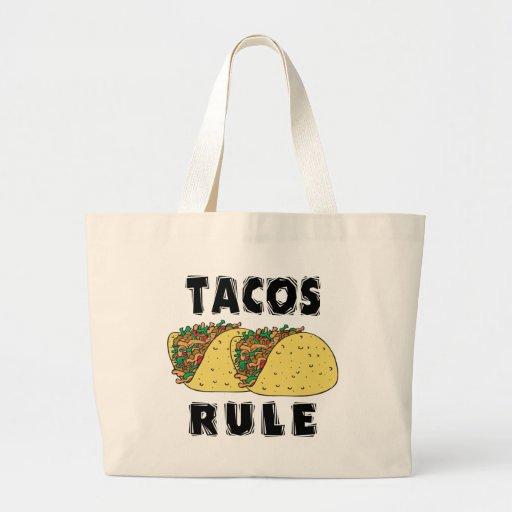 Tacos Rule Bag