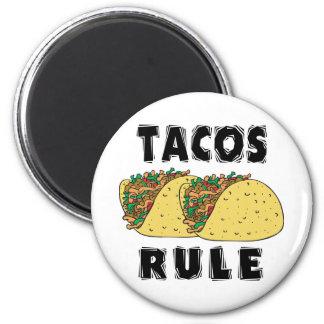 Tacos Rule Magnet