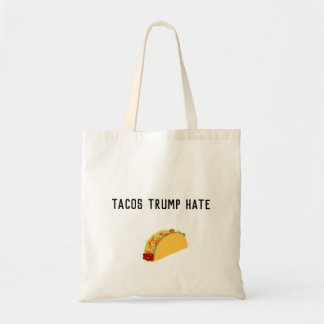 Tacos Trump Hate Tote Bag
