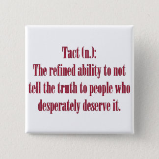 Tact: The Refined Ability 15 Cm Square Badge