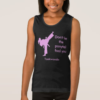 Taekwondo Girl Don't Let the Ponytail Fool You Tank Top