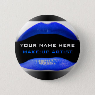Tag Name For Make-Up Artists 6 Cm Round Badge
