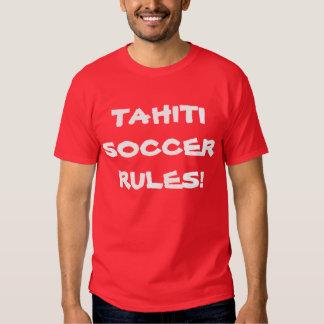 TAHITI SOCCER RULES! TEE SHIRT