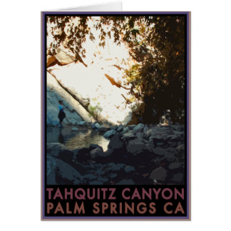 Tahquitz Canyon Greeting Card