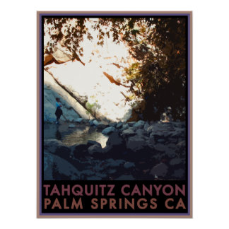 Tahquitz Canyon Poster