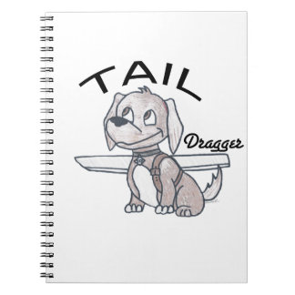Tail Dragger Note Books