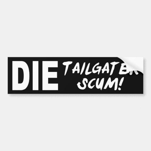 Tailgater Scum Bumper Stickers
