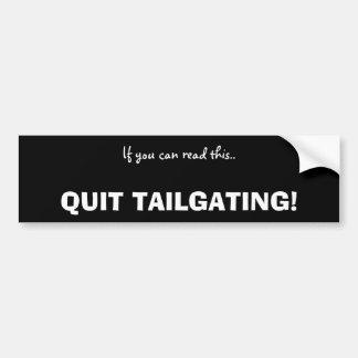 tailgaters car bumper sticker