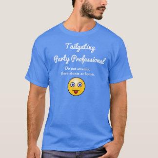 Tailgating Party Professional -Fun-T-shirt T-Shirt