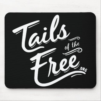 Tails of the Free dark Mouse Pad