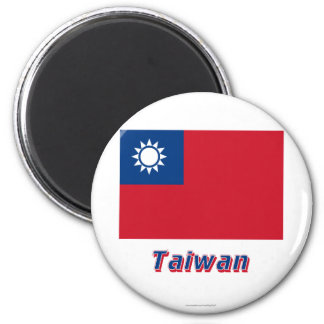 Taiwan Flag with Name 6 Cm Round Magnet