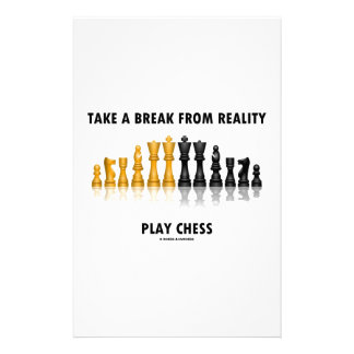 Take A Break From Reality Play Chess Stationery Paper