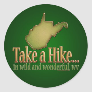 Take a Hike...WVState Classic Round Sticker
