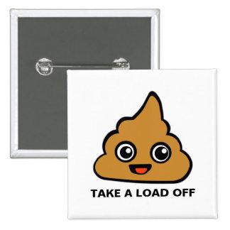Take a Load Off 2 Inch Square Button