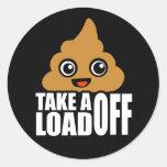 Take a Load Off Round Sticker